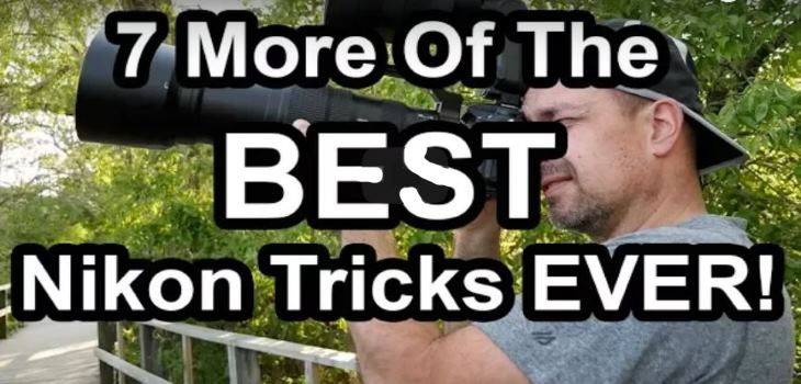 7 Of The Best Nikon Overlooked Tricks And Tips
