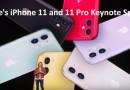Apple iPhone 11 and 11 Pro keynote speech