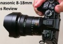 Best Panasonic 8-18mm lens review