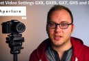 Best Video Settings G85 GX85 GH7