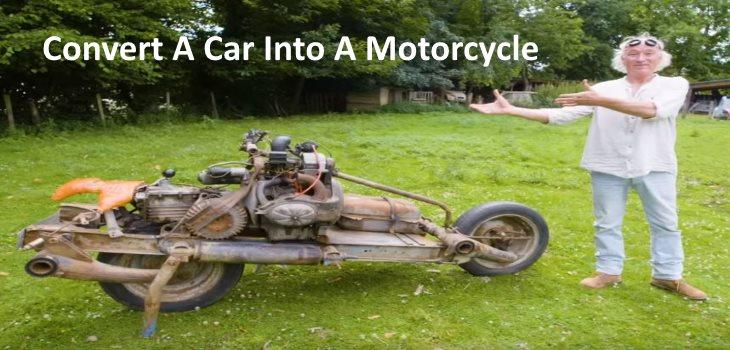 Convert A Car Into A Motorcycle