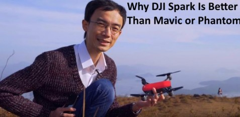 DJI Spark Is Better Than Drones Like Mavic And Phantom 4
