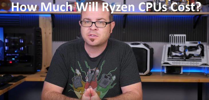 How Much Will Ryzen CPUs Cost