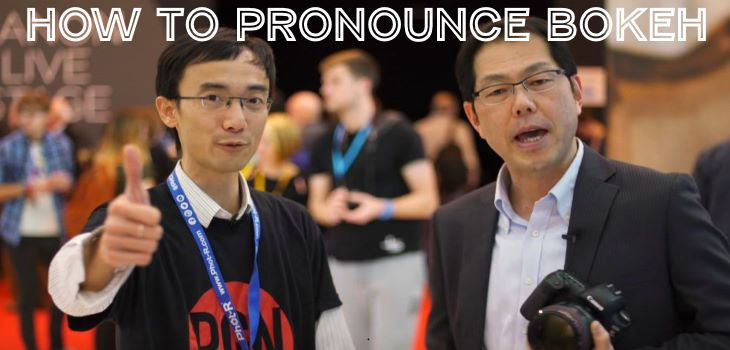 How To Pronounce Bokeh Lok Cheung