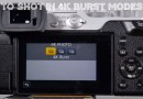 How To Shot In 4K Photo Burst Modes Panasonic GX85 GX80