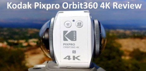 Kodak Pixpro Orbit360 4K Review