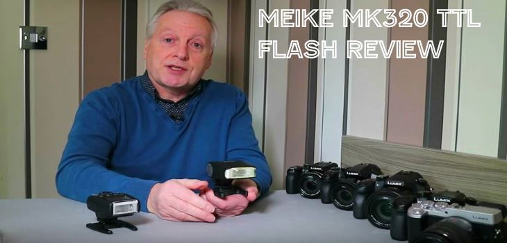 Meike MK320 TTL Flash Review for Panasonic and Olympus