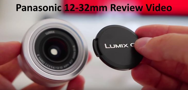 Panasonic 12-32mm review video