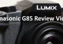 Panasonic G80 G85 review video