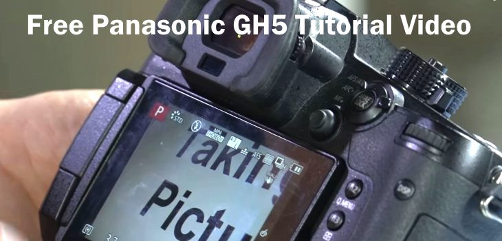 Panasonic GH5 Tutorial Video With Help Info