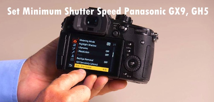How To Set Minimum Shutter Speed Settings Panasonic GX9 - Fun Tech Talk