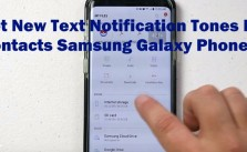 Set New Text Notification Tones For Contacts Samsung Galaxy Phones