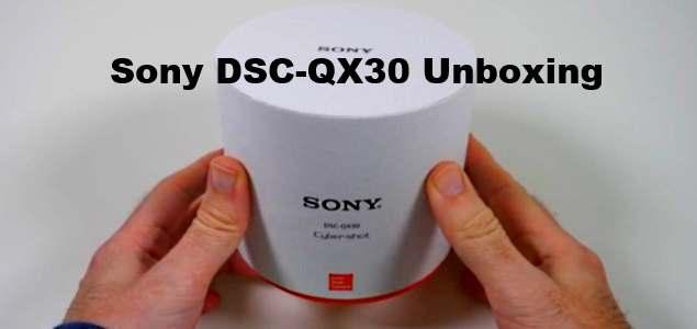 Sony Cyber-shot DSC-QX30 Unboxing