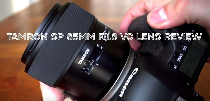 Tamron SP 85mm f/1.8 VC lens review