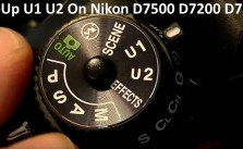 What Does U1 U2 Do On Nikon D7500 D7200 D7100 Cameras