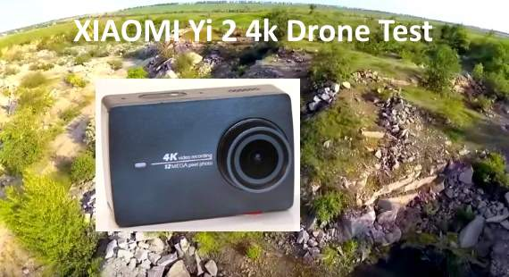 XIAOMI Yi 2 4k Action Camera Drone Test