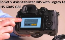 5 Axis Stabilizer IBIS with Legacy Lenses Panasonic