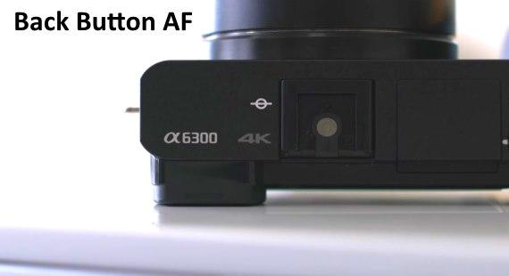 Back Button AF Sony A6300