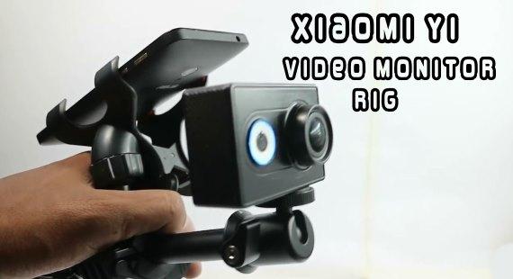 Custom Xiaomi Yi Video Monitor Rig