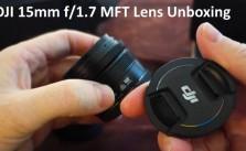 DJI 15mm MFT Lens Unboxing Panasonic