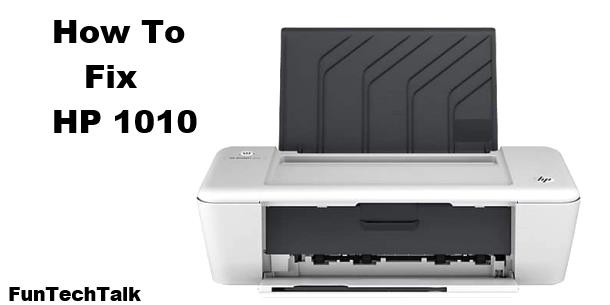 How to fix HP 1010 Printer