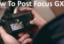 How to post focus GX85 GX80