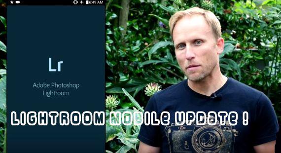 Lightroom Mobile Update review