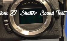 NIKON Z7 Shutter sound tested