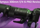 Olympus 300mm f4 IS PRO Review Test Video