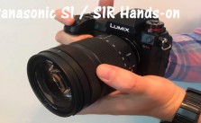 Panasonic S1 S1R Hands-on info
