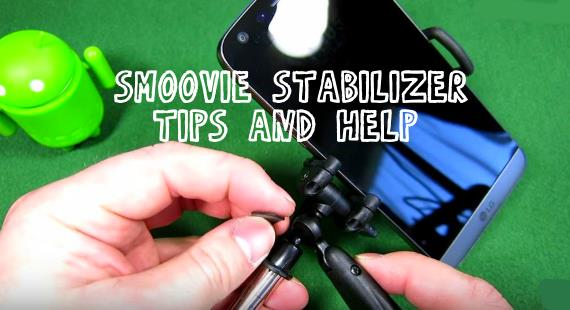 Smoovie Video Stabilizer Tips and Help