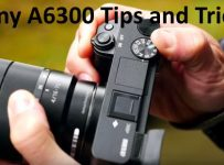 Sony a6300 tips and tricks